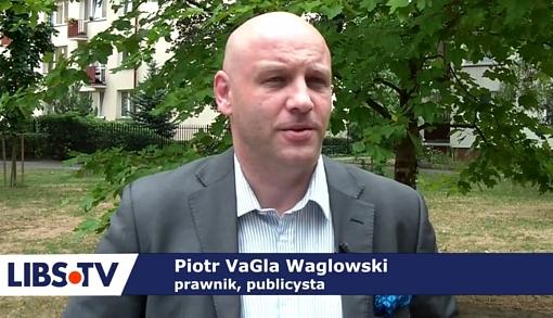 Piotr Waglowski dla Libs.tv