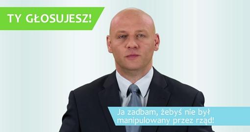 Piotr Waglowski: Ty głosujesz, ja zadbam, byś nie był manipulowany przez rząd